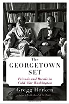 The Georgetown Set: Friends and Rivals in…