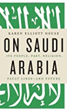 On Saudi Arabia : its people, past,…