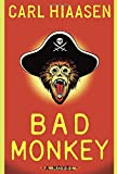 Hiaasen, Carl: Bad Monkey