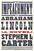 The Impeachment of Abraham Lincoln by…
