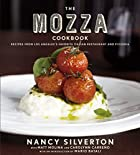 The Mozza Cookbook: Recipes from Los…