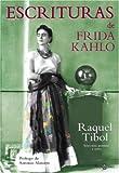 Kahlo, Frida: Escrituras (Spanish Edition)