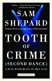 Shepard, Sam: Tooth of Crime: Second Dance