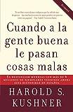 Kushner, Harold: Cuando a la gente buena le pasan cosas malas (Spanish Edition)