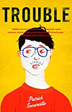 Trouble: Stories by Patrick Somerville