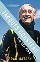 Jacques Cousteau: The Sea King (Vintage) by…