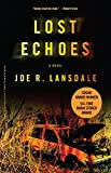 Joe R. Lansdale: Lost Echoes