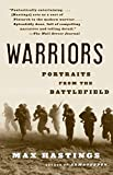 Hastings, Max: Warriors: Portraits from the Battlefield
