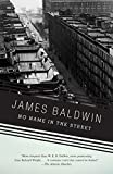 Baldwin, James: No Name in the Street