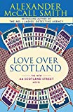 McCall Smith, Alexander: Love over Scotland