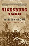 Groom, Winston: Vicksburg, 1863 (Vintage Civil War Library)