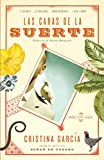 Garcia, Cristina: Las caras de la suerte (Vintage Espanol) (Spanish Edition)