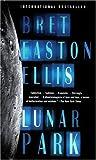 Ellis, Bret Easton: Lunar Park