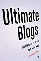 Ultimate Blogs: Masterworks from the Wild…