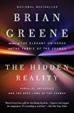 Greene, Brian: The Hidden Reality: Parallel Universes and the Deep Laws of the Cosmos