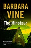 Vine, Barbara: The Minotaur