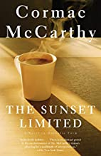 The Sunset Limited: A Novel in Dramatic Form…