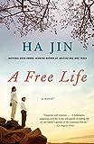Jin, Ha: A Free Life (Vintage International)