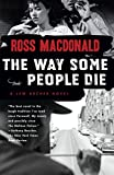 Macdonald, Ross: The Way Some People Die (Vintage Crime/Black Lizard)