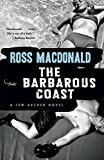 Macdonald, Ross: The Barbarous Coast (Vintage Crime/Black Lizard)