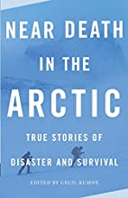 Near Death in the Arctic (Vintage Departures…