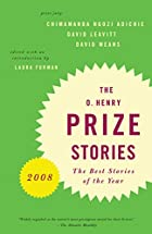 The O. Henry Prize Stories 2008 by Laura…