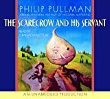 Pullman, Philip: The Scarecrow and His Servant