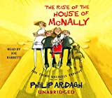 Ardagh, Philip: The Rise of the House of McNally: The Third Unlikely Exploit (Unlikely Exploits)