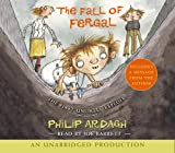 Ardagh, Philip: The Fall of Fergal: The First Unlikely Exploit (Unlikely Exploits)