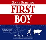 Schmidt, Gary D.: First Boy