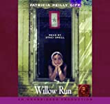 Giff, Patricia Reilly: Willow Run (Lib)(CD)