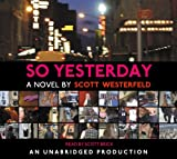Westerfeld, Scott: So Yesterday