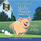 DiCamillo, Kate: The Mercy Watson Collection Volume I: #1: Mercy Watson to the Rescue; #2: Mercy Watson Goes For a Ride