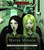 Meyer, Kai: Dark Reflections: The Water Mirror: Book One