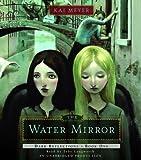 Meyer, Kai: Dark Reflections: The Water Mirror: Book One