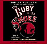 Pullman, Philip: Ruby in the Smoke, Th(lib)(CD) (Sally Lockhart Mystery)