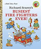 Richard Scarry's Busiest Fire Fighters Ever!…