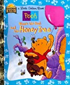 Winnie the Pooh and the Honey Tree (A Little…