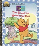 Mary Packard: The Grand and Wonderful Day (Little Golden Book)