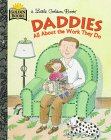 Daddies: All About the Work They Do by Janet…