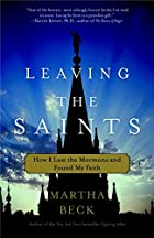 Leaving the Saints: How I Lost the Mormons…