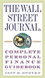 Opdyke, Jeff: The Wall Street Journal Complete Personal Finance Guidebook