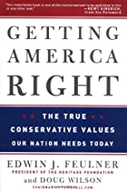 Getting America Right: The True Conservative…