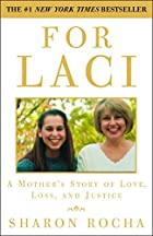 For Laci: A Mother's Story of Love, Loss,…