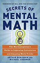 Secrets of Mental Math: The…