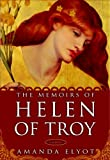 Elyot, Amanda: The Memoirs of Helen of Troy