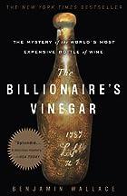 The Billionaire's Vinegar: The Mystery…