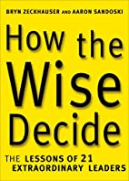 How the Wise Decide: The Lessons of 21…