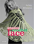 Amazing Crochet Lace: New Fashions Inspired…