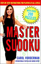 Master Sudoku: Step-by-Step Instructions for…